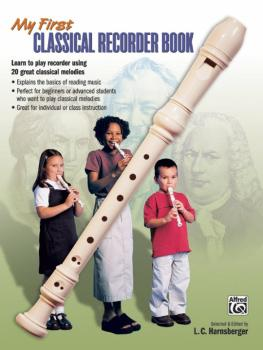 My First Classical Recorder Book (AL-00-20428)