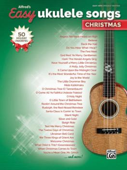 Alfred's Easy Ukulele Songs: Christmas: 50 Christmas Favorites (AL-00-46020)