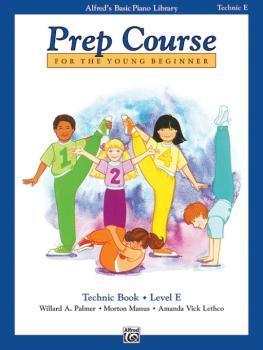 Alfred's Basic Piano Prep Course: Technic Book E (For the Young Beginn (AL-00-6402)