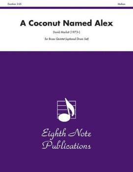A Coconut Named Alex (Trumpet Feature) (AL-81-BQ21112)