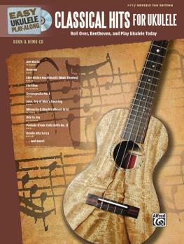 Easy Ukulele Play-Along: Classical Hits for Ukulele: Roll Over Beethov (AL-00-39197)