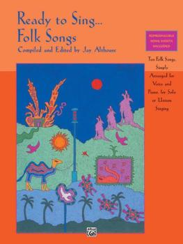 Ready to Sing . . . Folk Songs: Ten Folk Songs, Simply Arranged for Vo (AL-00-17173)