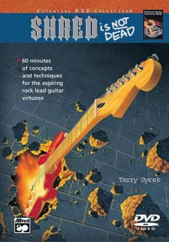 Shred Is Not Dead: Concepts and Techniques for the Aspiring Rock Lead  (AL-00-21914)