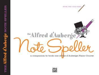 Alfred d'Auberge Piano Course: Note Speller Book 1: A Companion to Boo (AL-00-514)