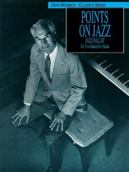 Dave Brubeck: Points on Jazz: Original Two-Piano Score (AL-00-TPF0164)