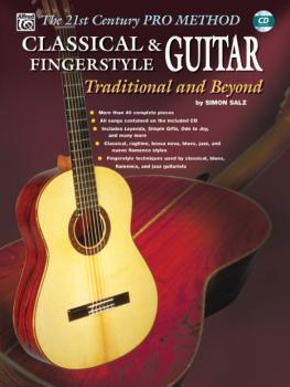 The 21st Century Pro Method: Classical & Fingerstyle Guitar -- Traditi (AL-00-0654B)