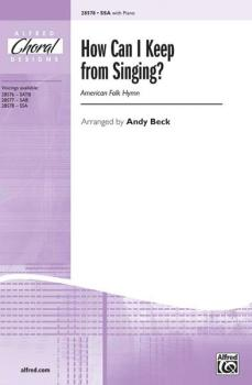 How Can I Keep from Singing? (AL-00-28578)