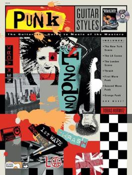 Guitar Styles: Punk: The Guitarist's Guide to Music of the Masters (AL-00-18509)
