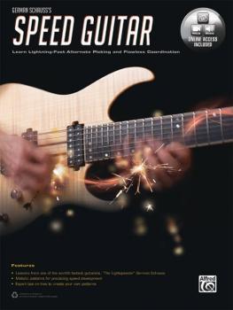 German Schauss's Speed Guitar: Learn Lightning Fast Alternate Picking  (AL-00-44775)