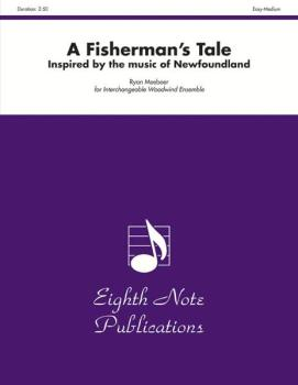 A Fisherman's Tale: Inspired by the Music of Newfoundland (AL-81-WWE2963)
