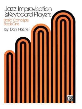 Jazz Improvisation for Keyboard Players, Book 1: Basic Concepts (AL-00-SK15)