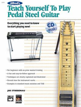Alfred's Teach Yourself to Play Pedal Steel Guitar: Everything You Nee (AL-00-22701)