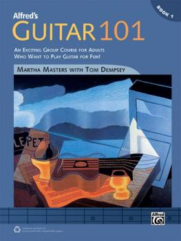 Alfred's Guitar 101, Book 1: An Exciting Group Course for Adults Who W (AL-00-42546)