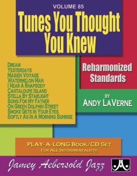 Jamey Aebersold Jazz, Volume 85: Tunes You Thought You Knew: Reharmoni (AL-24-V85DS)