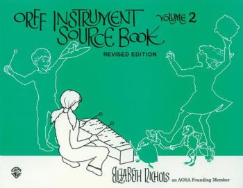 Orff Instrument Source Book, Volume 2 (Revised) (AL-00-SB01037)