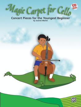 Magic Carpet for Cello: Concert Pieces for the Youngest Beginners (AL-00-27747)