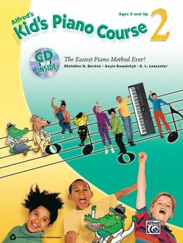 Alfred's Kid's Piano Course 2: The Easiest Piano Method Ever! (AL-00-33408)