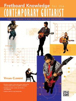 Fretboard Knowledge for the Contemporary Guitarist: The Ultimate Guide (AL-00-21955)