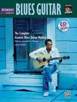 The Complete Acoustic Blues Method: Intermediate Acoustic Blues Guitar (AL-00-24203)