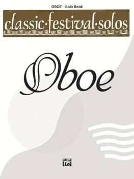 Classic Festival Solos (Oboe), Volume 1 Solo Book (AL-00-EL03722)