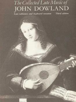 The Collected Lute Music of John Dowland (AL-12-0571100392)