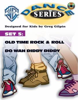 WB Dance Series, Set 5: Old Time Rock & Roll / Do Wah Diddy Diddy (AL-00-BMR07014CD)