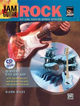 Jam Guitar: Rock: Play-Along Tracks for Improved Improvising -- You Ne (AL-00-23230)