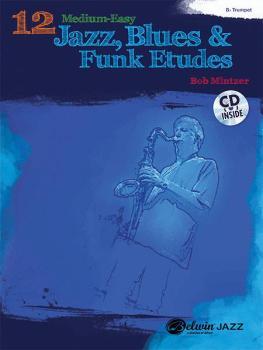 12 Medium-Easy Jazz, Blues & Funk Etudes (AL-00-37020)