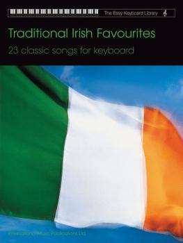 Traditional Irish Favourites: 23 Classic Songs for Keyboard (AL-12-0571528813)