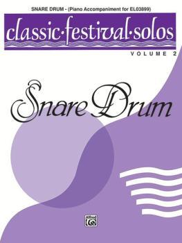 Classic Festival Solos (Snare Drum), Volume 2 Piano Acc. (AL-00-EL03900)
