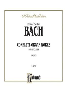 Complete Organ Works, Volume I (AL-00-K03070)