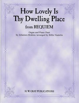 How Lovely Is Thy Dwelling Place (from <I>Requiem</I>) (AL-00-GOPDM0101)