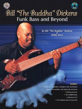 "Bill ""The Buddha"" Dickens: Funk Bass and Beyond (AL-00-0738B)"