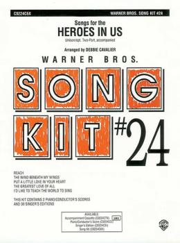 Heroes in Us (Songs for the): Song Kit #24 (AL-00-C0224C6X)