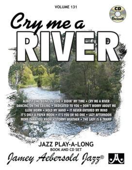 Jamey Aebersold Jazz, Volume 131: Cry Me a River (AL-24-V131DS)