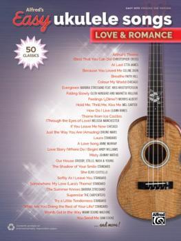 Alfred's Easy Ukulele Songs: Love & Romance (50 Classics) (AL-00-45243)