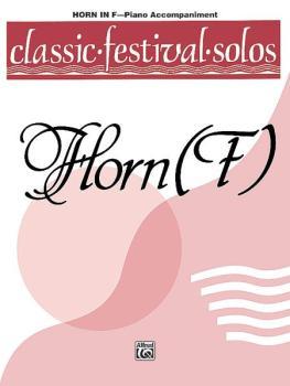 Classic Festival Solos (Horn in F), Volume 1 Piano Acc. (AL-00-EL03741)