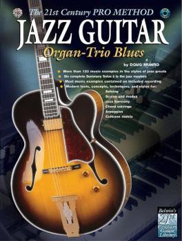 The 21st Century Pro Method: Jazz Guitar -- Organ-Trio Blues (AL-00-0758B)