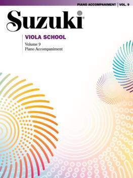 Suzuki Viola School Piano Acc., Volume 9 (AL-00-38939)