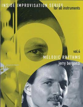 Inside Improvisation Series, Vol. 4: Melodic Rhythms (For All Instrume (AL-01-ADV14261)