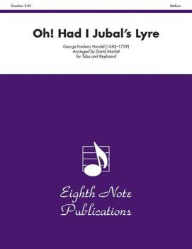 Oh! Had I Jubal's Lyre (AL-81-STB2620)