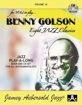 Jamey Aebersold Jazz, Volume 14: Benny Golson (Eight Jazz Classics) (AL-24-V14DS)