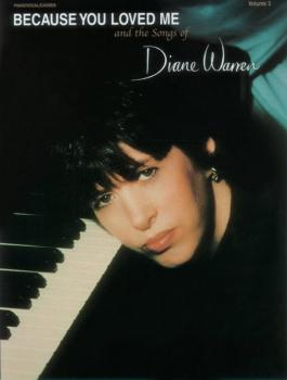 Because You Loved Me and the Songs of Diane Warren, Volume 3 (AL-00-0282B)
