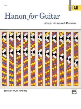 Hanon for Guitar: In TAB: Also for Banjo and Mandolin (AL-00-4469)