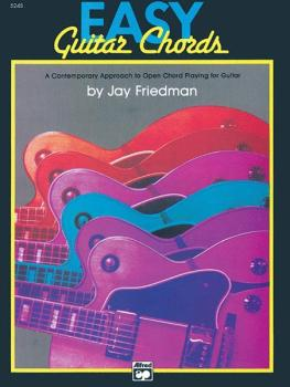 Easy Guitar Chords: A Contemporary Approach to Open Chord Playing for  (AL-00-5245)