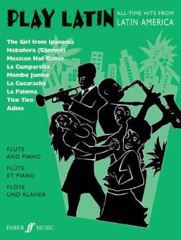 Play Latin Flute: All-Time Hits from Latin America (AL-12-0571517714)
