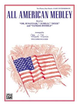 "All American Medley: Based on ""Oh, Susannah"", ""Jubilo"", ""Dixie"" and ""Y (AL-00-28099)"