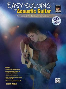 Easy Soloing for Acoustic Guitar: Fun Lessons for Beginning Improviser (AL-00-28249)
