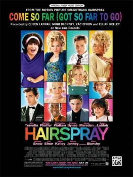 Come So Far (Got So Far to Go) (from <I>Hairspray</I>) (AL-00-28446)