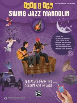 Just for Fun: Swing Jazz Mandolin: 12 Swing Era Classics from the Gold (AL-00-42572)